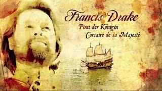 Documentaire Francis Drake, corsaire de sa Majesté