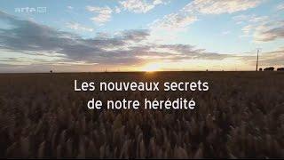 Documentaire Les nouveaux secrets de notre hérédité