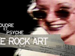 Documentaire L'incroyable histoire du rock – Poudre et psyché : le rock art