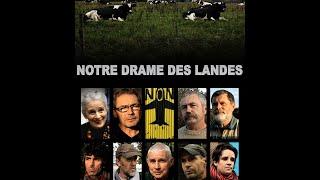 Documentaire Notre drame des Landes