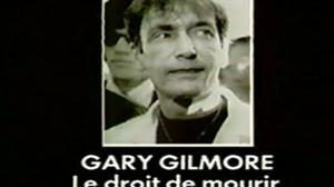 Documentaire Gary Gilmore, le droit de mourir