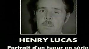 Documentaire Henry Lucas, portrait d'un tueur en série