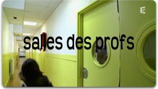 Documentaire Salles des profs