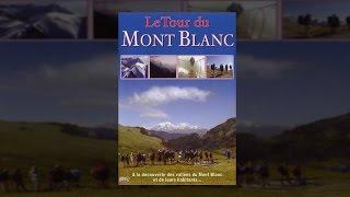 Documentaire A la découverte des vallées du Mont Blanc