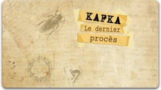 Documentaire Kafka, le dernier procès