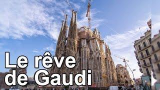 Documentaire Le rêve de Gaudi