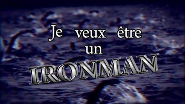 Documentaire Je veux être un ironman