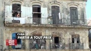 Documentaire Cuba : partir à tout prix