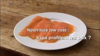 Documentaire Nourriture low-cost : à qui profitent les prix ?
