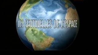 Documentaire Les sentinelles de l'espace