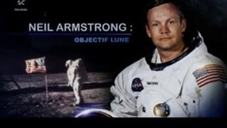 Documentaire Neil Armstrong : objectif Lune