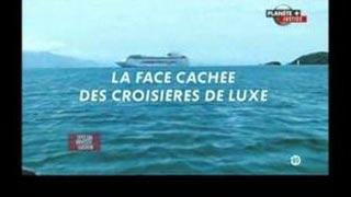 Documentaire La face cachée des croisières de luxe