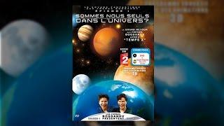 Documentaire Le voyage fantastique des frères Bogdanov : sommes-nous seuls dans l'univers ?