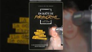Documentaire En quête de paranormal