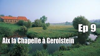 Documentaire Randonnées sans frontières – D'Aix la Chapelle à Gerolstein