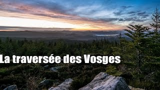 Documentaire La traversée des Vosges