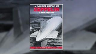 Documentaire La fabuleuse histoire des Zeppelin