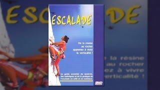 Documentaire Escalade : matériel, technique, pratique