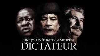 Documentaire Une journée dans la vie d'un dictateur