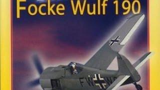 Documentaire Le Focke-Wulf FW 190, avion chasseur bombardier