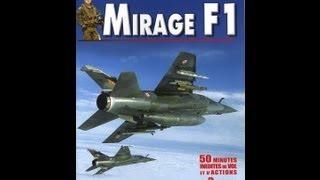 Documentaire Les guerriers du ciel, Mirage F1