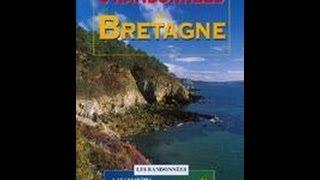 Documentaire Randonnées en Bretagne