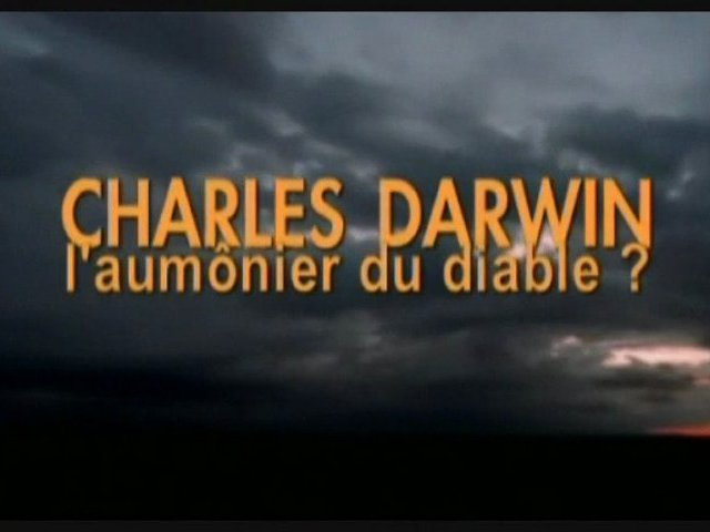 Documentaire Charles Darwin: l'aumonier du diable?