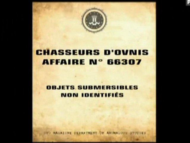 Documentaire Chasseurs d'OVNIS – Objets submersibles non identifiés