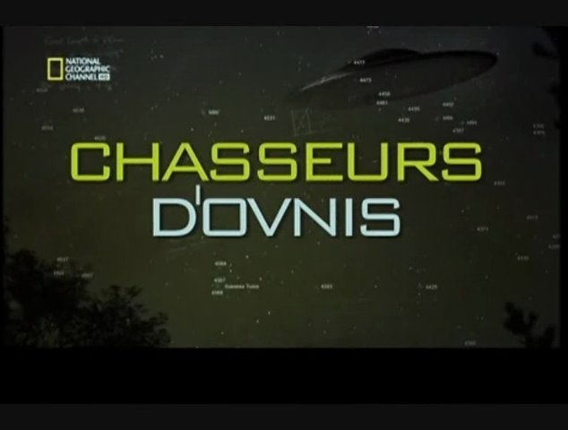 Documentaire Chasseurs d'ovnis – Zone d'atterrissage