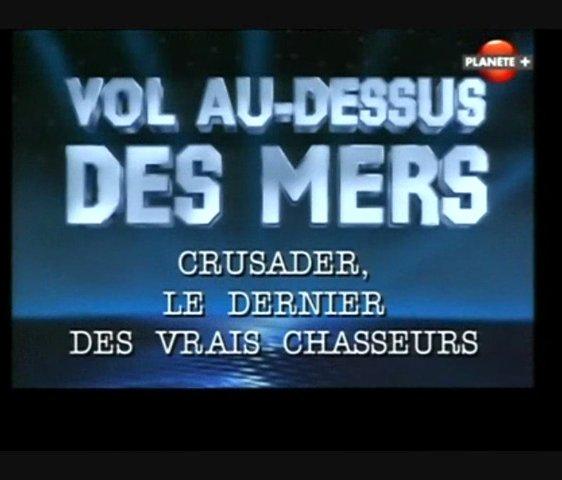 Documentaire Crusader, le dernier des vrais chasseurs