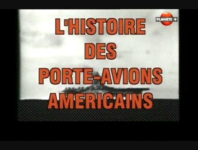 Documentaire Histoire des porte-avions américains – Une guerre différente