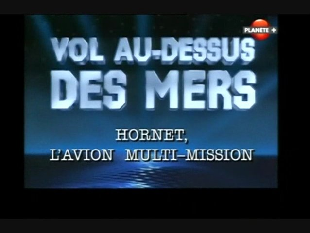 Documentaire Hornet, l'avion multi-mission