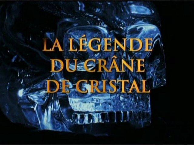 Documentaire La légende du crâne de cristal