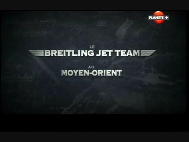 Documentaire Le Breitling Jet Team au Moyen-Orient