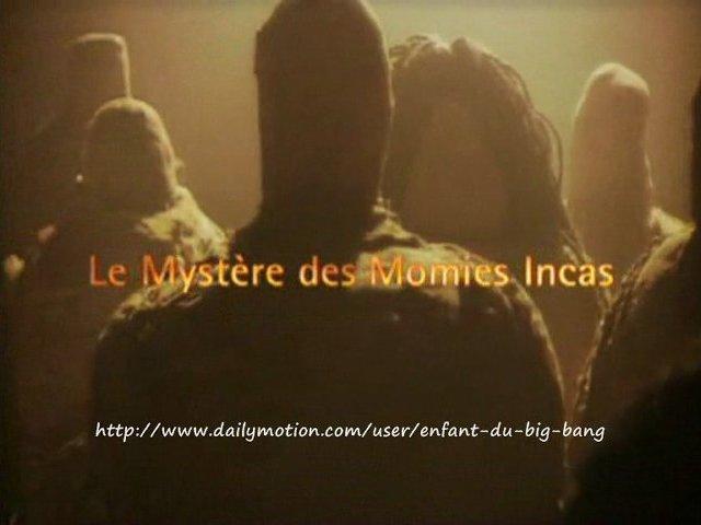 Documentaire Le mystère des momies incas