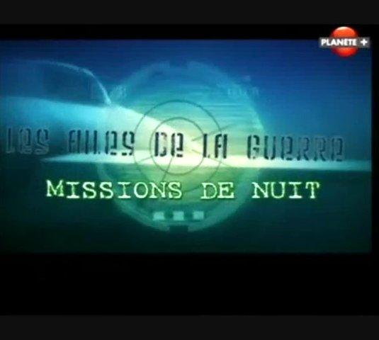 Documentaire Les ailes de la guerre – Missions de nuit
