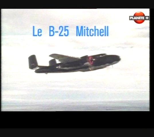 Documentaire Les ailes de légende – Le B-25 Mitchell