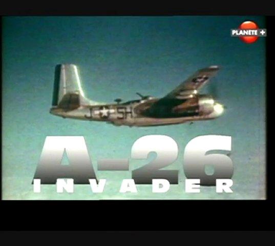 Documentaire Les ailes de légende – Le Douglas A-26 Invader