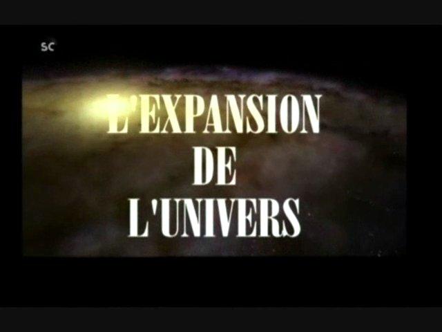 Documentaire L'expansion de l'univers