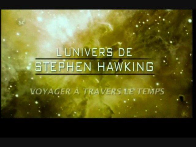 Documentaire L'univers de Stephen Hawking – Voyage dans le temps