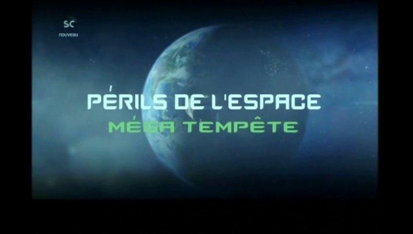 Documentaire Périls de l'espace – Tempête géante dans le système solaire