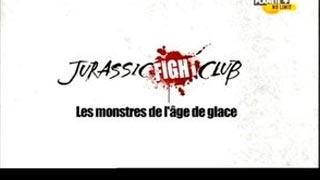 Documentaire Jurassic Fight Club – Les monstres de l'âge de glace