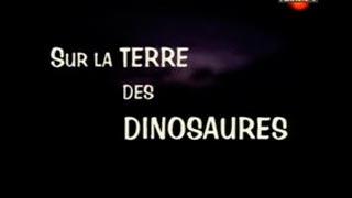 Documentaire Sur la terre des dinosaures – Les lutins des glaces