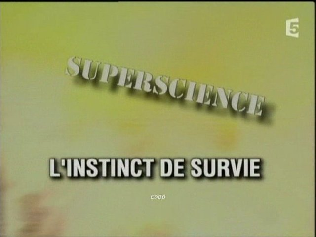Documentaire Instinct de survie