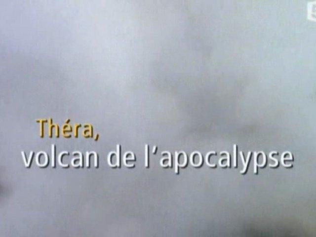 Documentaire Théra: le volcan de l'apocalypse