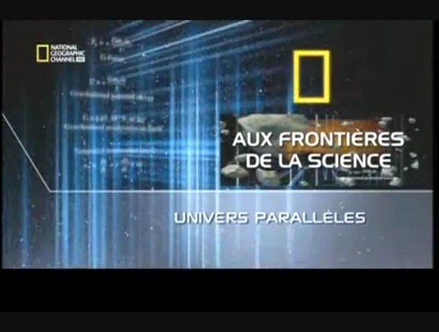 Documentaire Aux frontières de la science – Univers parallèles