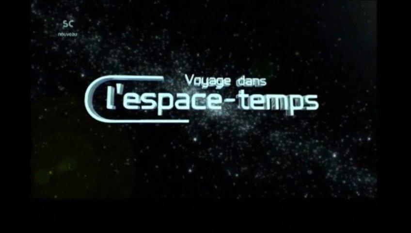 Documentaire Voyage dans l'espace temps – La réalité est-elle réelle ?