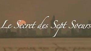 Documentaire Le secret des sept soeurs – 1/4 – Tempêtes et fortunes du désert