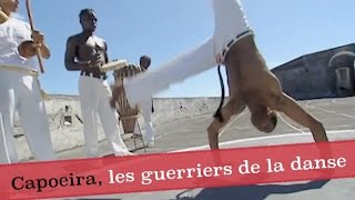 Documentaire Capoeira, les guerriers de la danse