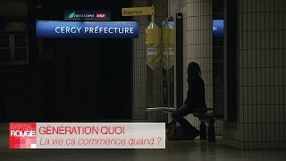Documentaire Generation Quoi : La vie, ça commence quand ?